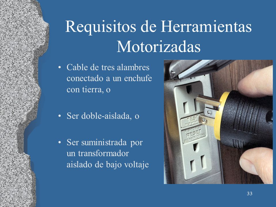 Requisitos de Herramientas Motorizadas