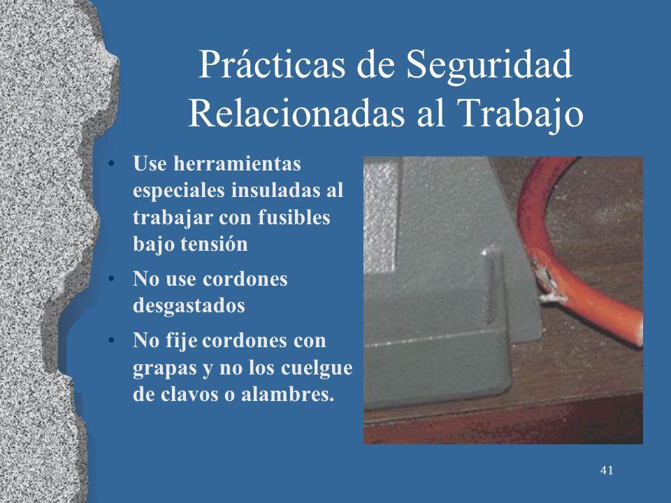 Prácticas de Seguridad Relacionadas al Trabajo