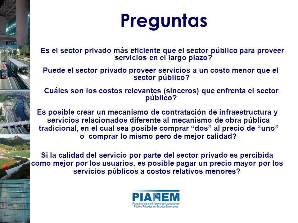 Preguntas Es el sector privado más eficiente que el sector público para proveer. servicios en el largo plazo
