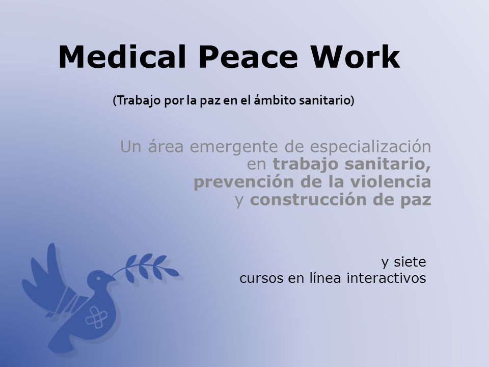 Medical Peace Work (Trabajo por la paz en el ámbito sanitario)