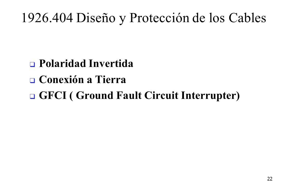 1926.404 Diseño y Protección de los Cables