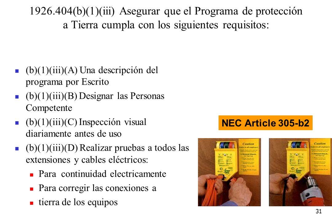 1926.404(b)(1)(iii) Asegurar que el Programa de protección a Tierra cumpla con los siguientes requisitos: