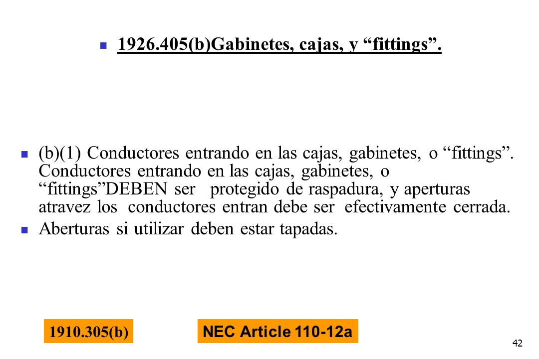 1926.405(b)Gabinetes, cajas, y fittings .