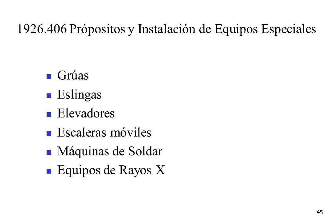 1926.406 Própositos y Instalación de Equipos Especiales