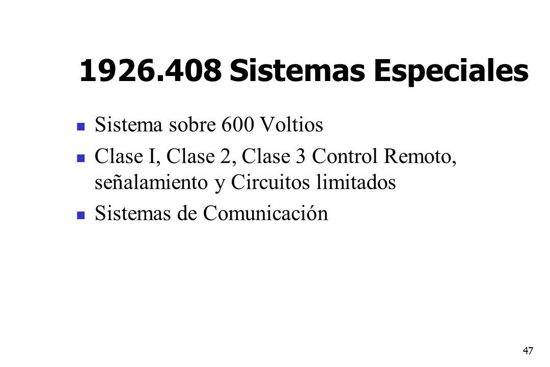 1926.408 Sistemas Especiales Sistema sobre 600 Voltios