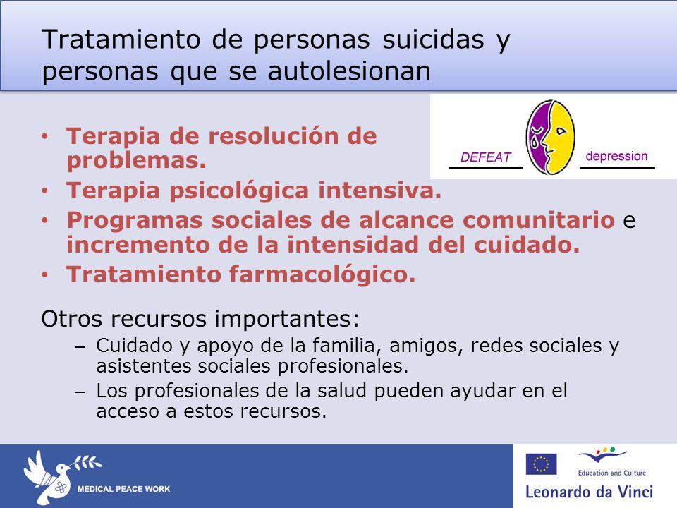 Tratamiento de personas suicidas y personas que se autolesionan