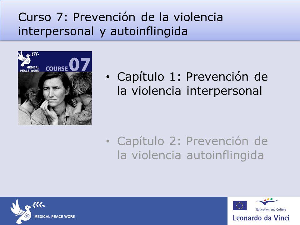 Curso 7: Prevención de la violencia interpersonal y autoinflingida