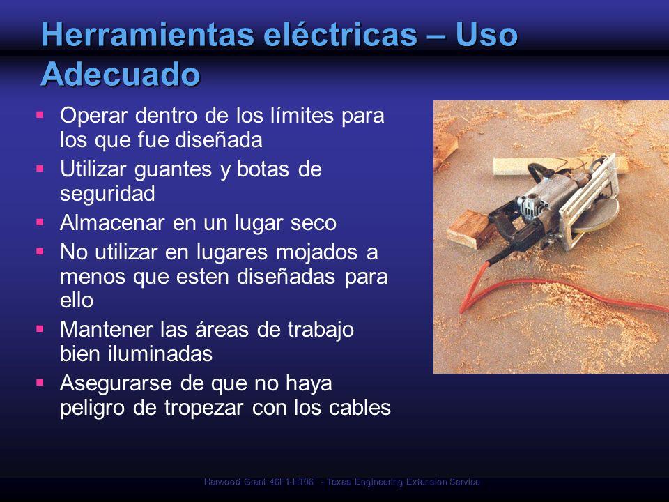 Herramientas eléctricas – Uso Adecuado