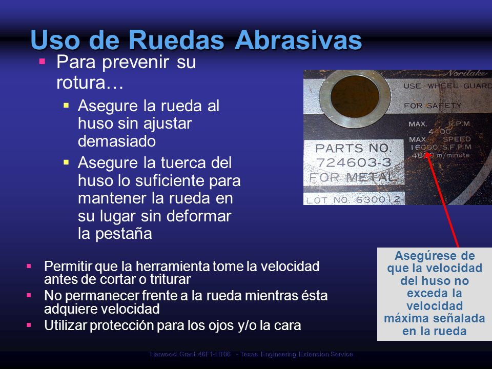 Uso de Ruedas Abrasivas