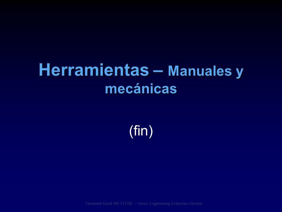 Herramientas – Manuales y mecánicas