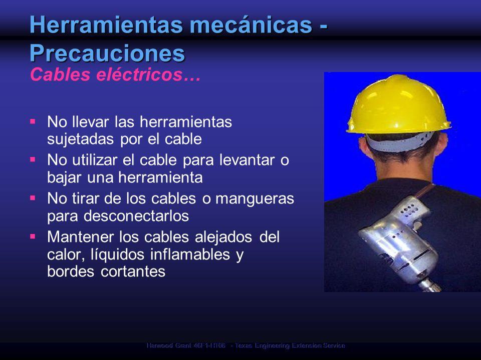 Herramientas mecánicas - Precauciones