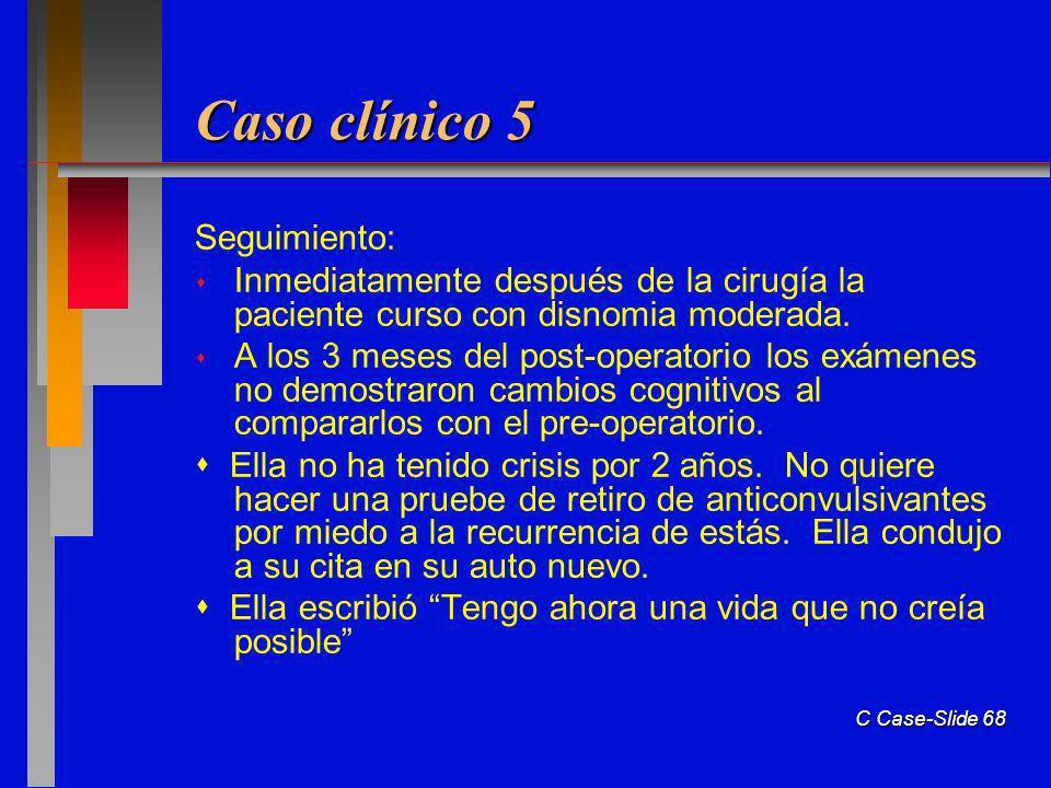 Caso clínico 5 Seguimiento: