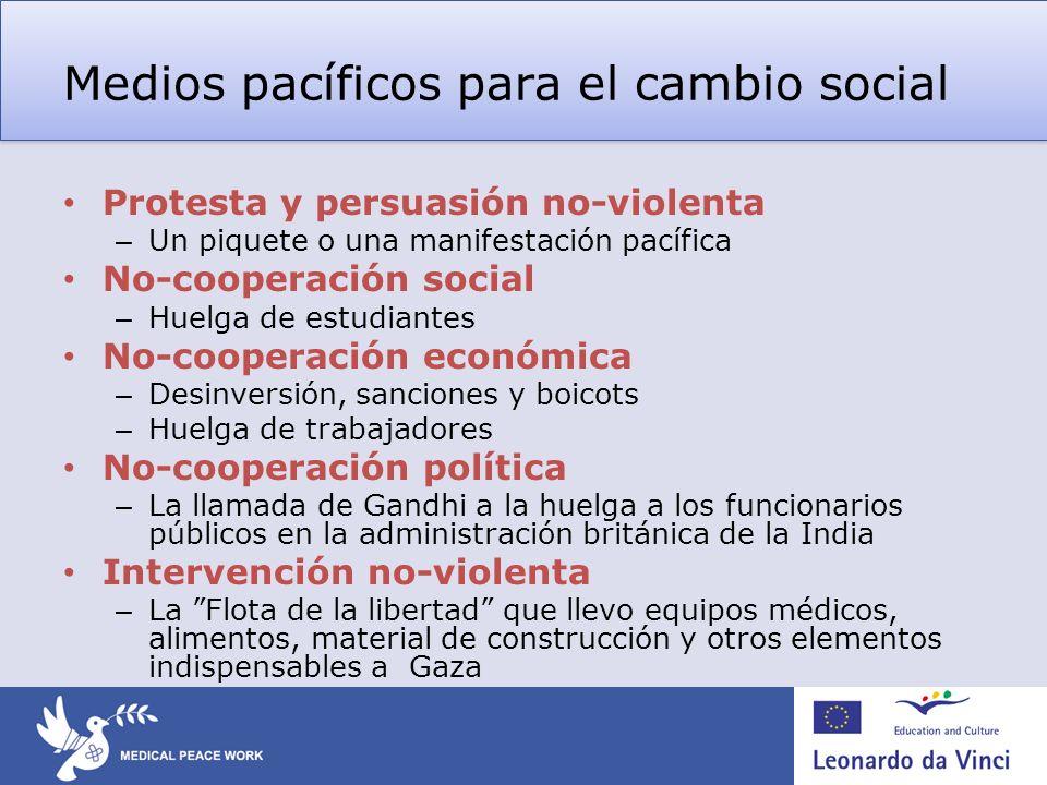 Medios pacíficos para el cambio social