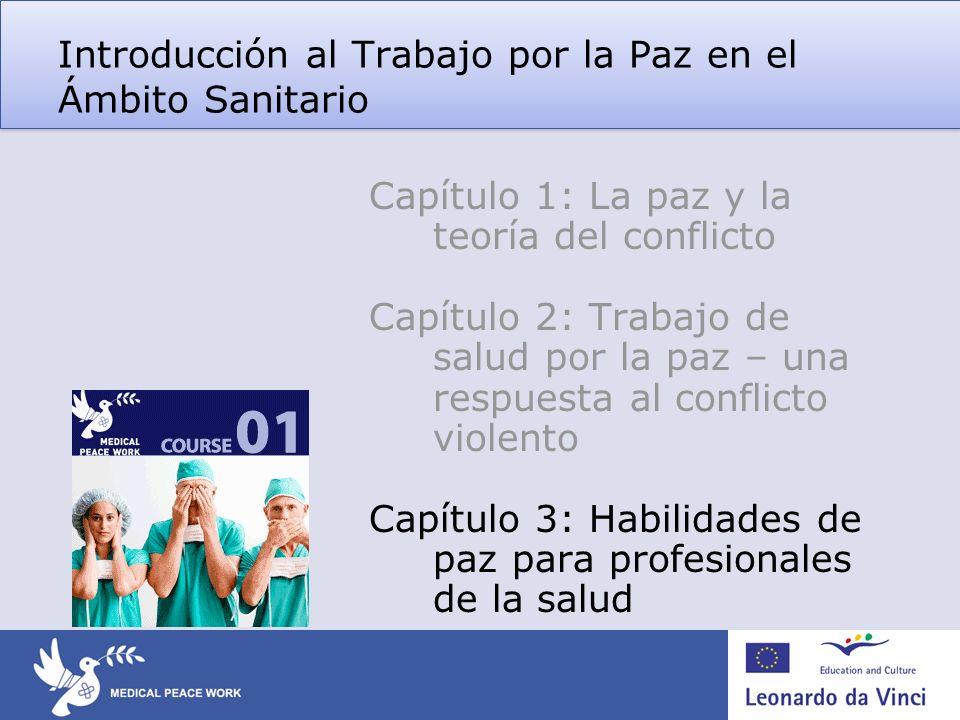 Introducción al Trabajo por la Paz en el Ámbito Sanitario