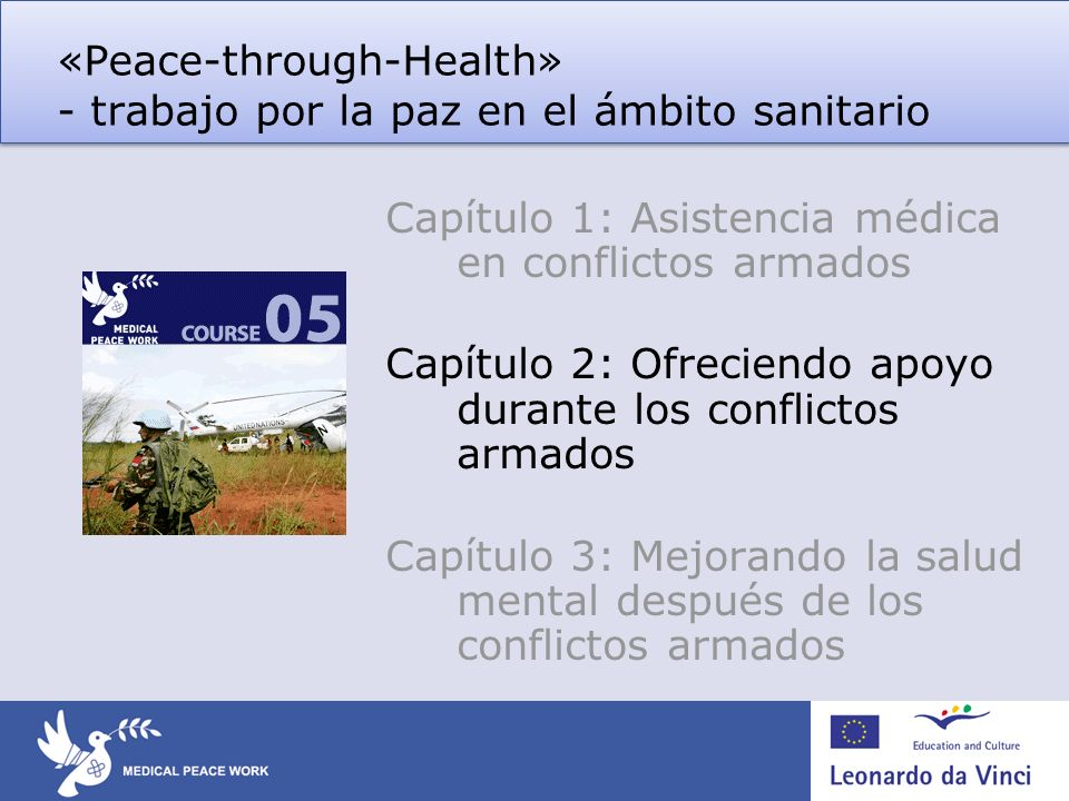 «Peace-through-Health» - trabajo por la paz en el ámbito sanitario