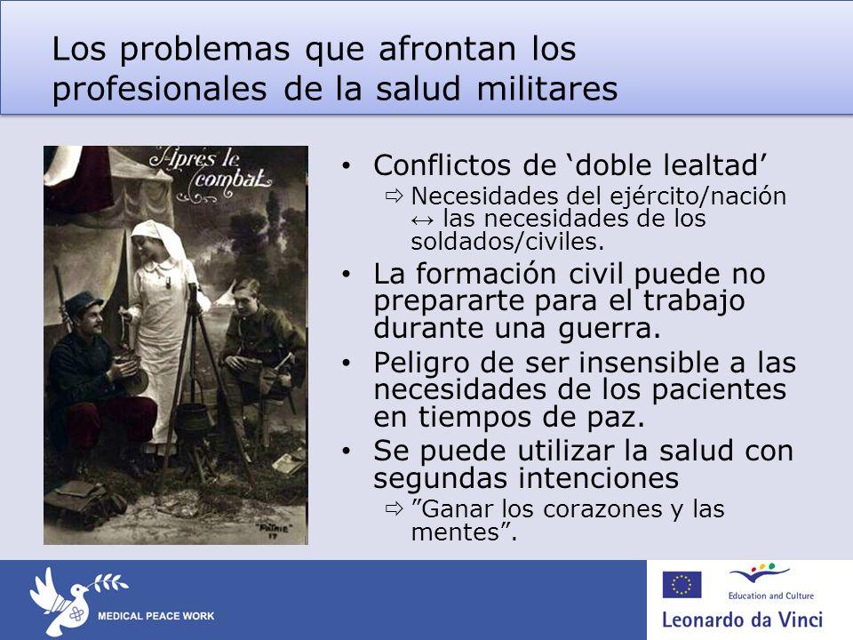 Los problemas que afrontan los profesionales de la salud militares