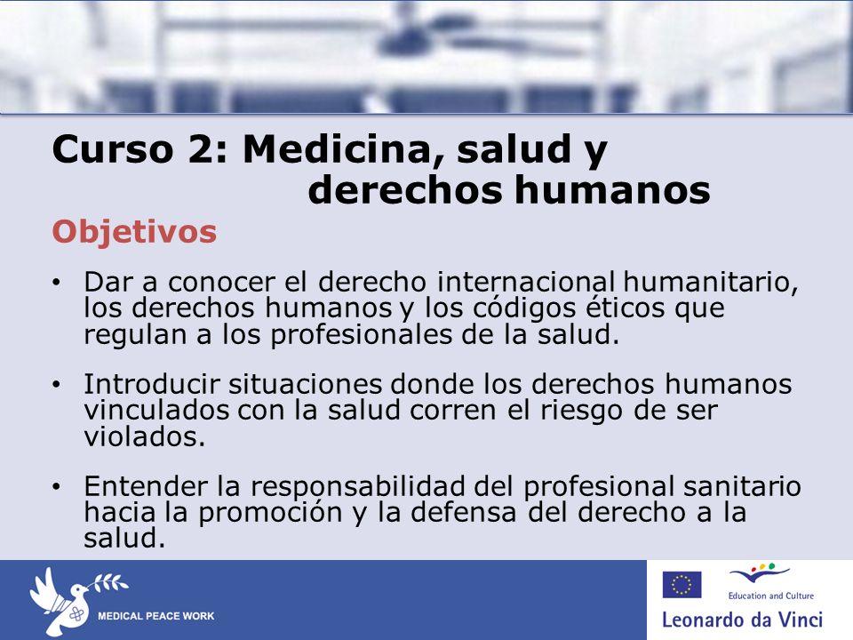 Curso 2: Medicina, salud y derechos humanos
