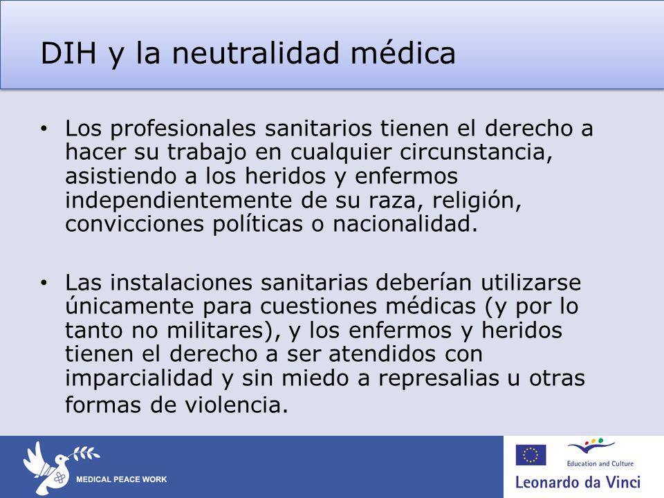 DIH y la neutralidad médica