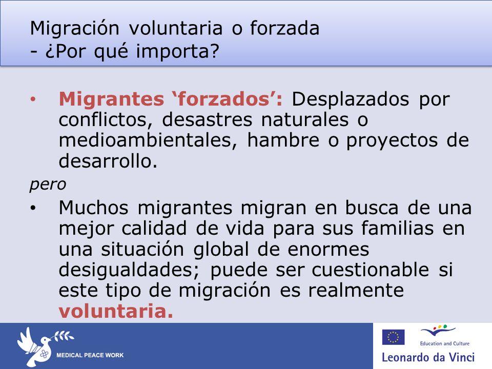 Migración voluntaria o forzada - ¿Por qué importa