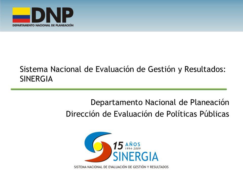 Sistema Nacional de Evaluación de Gestión y Resultados: SINERGIA