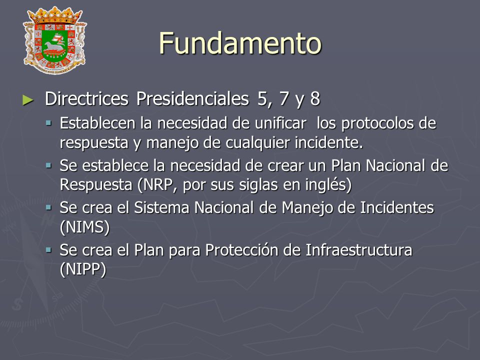Fundamento Directrices Presidenciales 5, 7 y 8