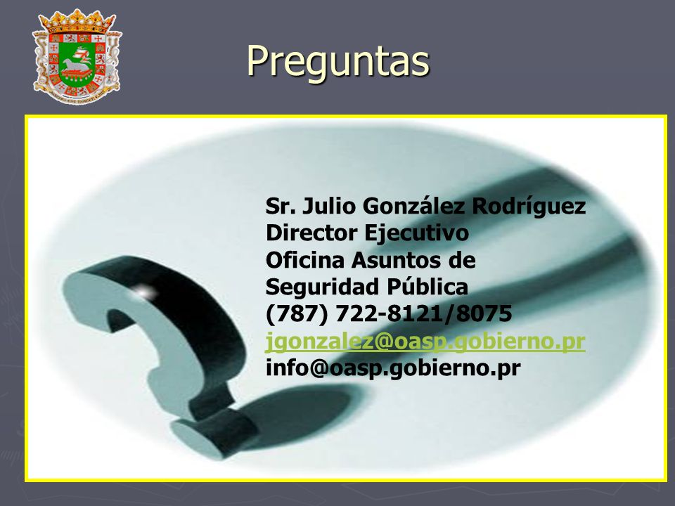 Preguntas Sr. Julio González Rodríguez Director Ejecutivo