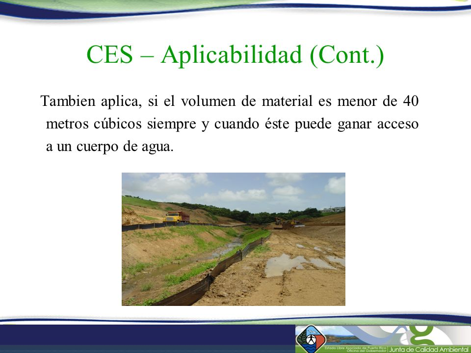 CES – Aplicabilidad (Cont.)