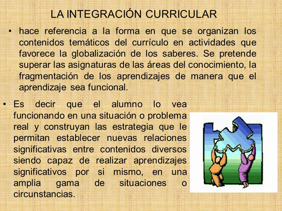 LA INTEGRACIÓN CURRICULAR