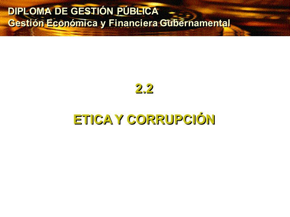2.2 ETICA Y CORRUPCIÓN DIPLOMA DE GESTIÓN PÚBLICA