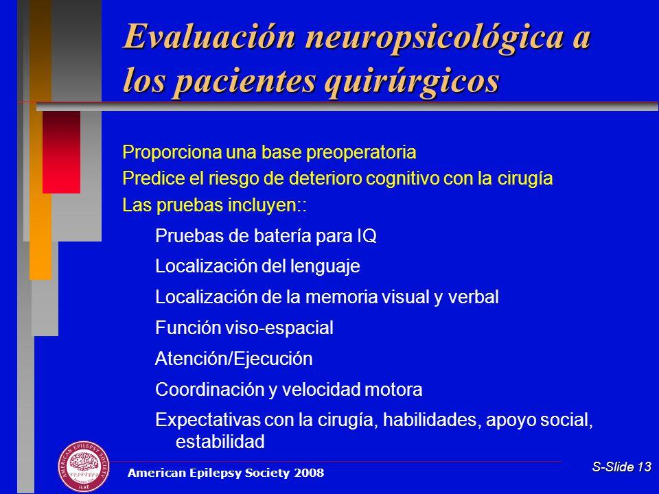 Evaluación neuropsicológica a los pacientes quirúrgicos