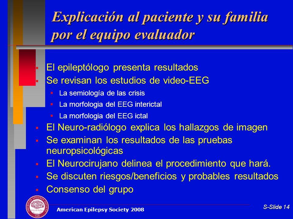 Explicación al paciente y su familia por el equipo evaluador