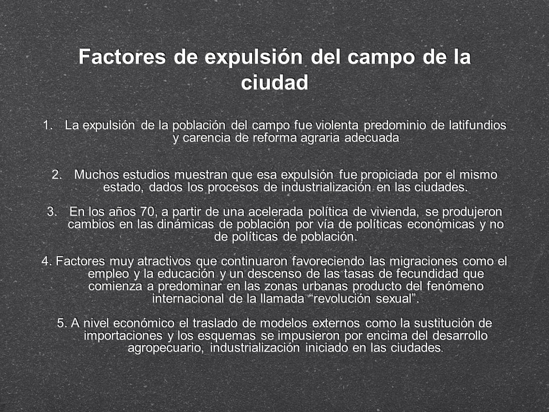 Factores de expulsión del campo de la ciudad