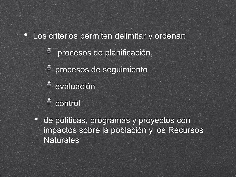 Los criterios permiten delimitar y ordenar: