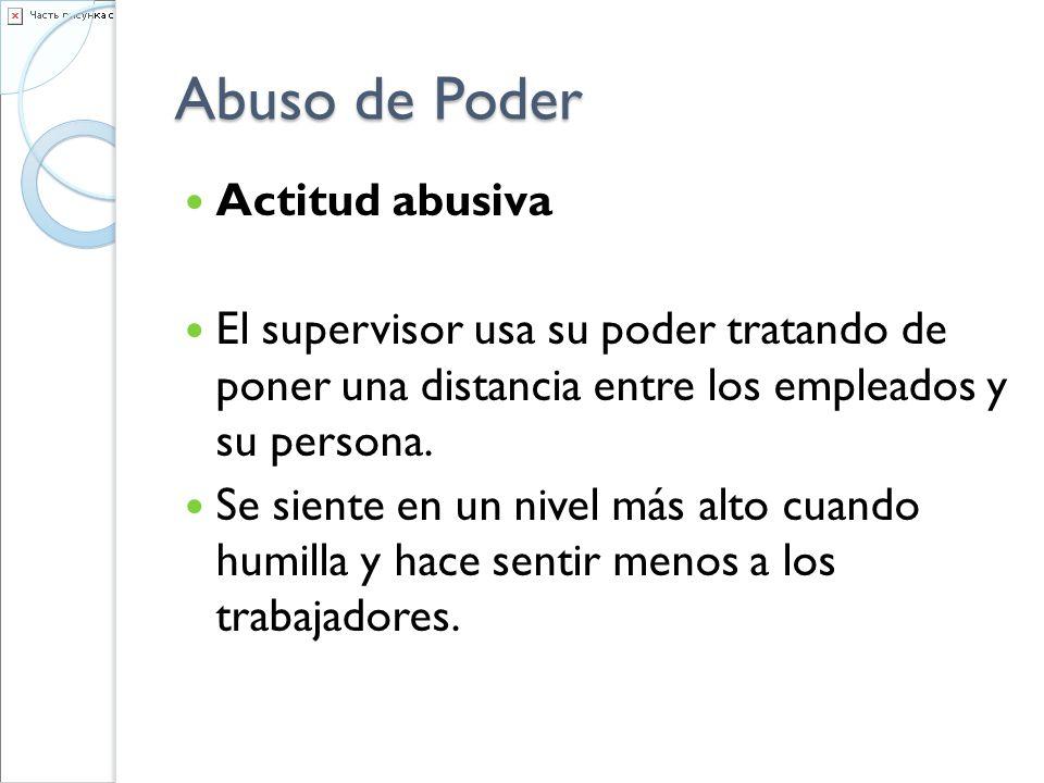 Abuso de Poder Actitud abusiva