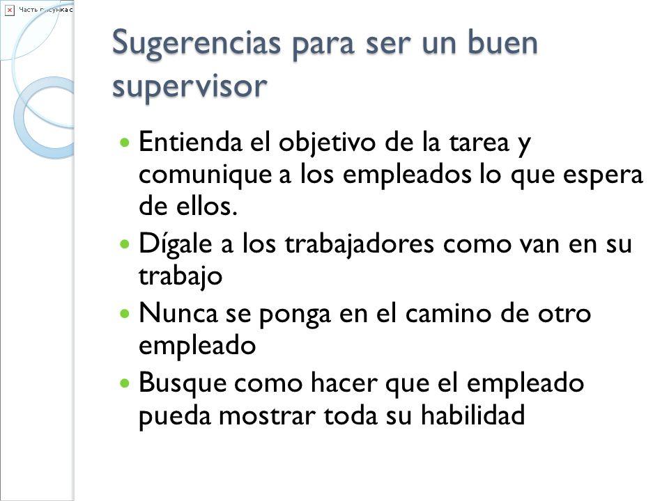 Sugerencias para ser un buen supervisor