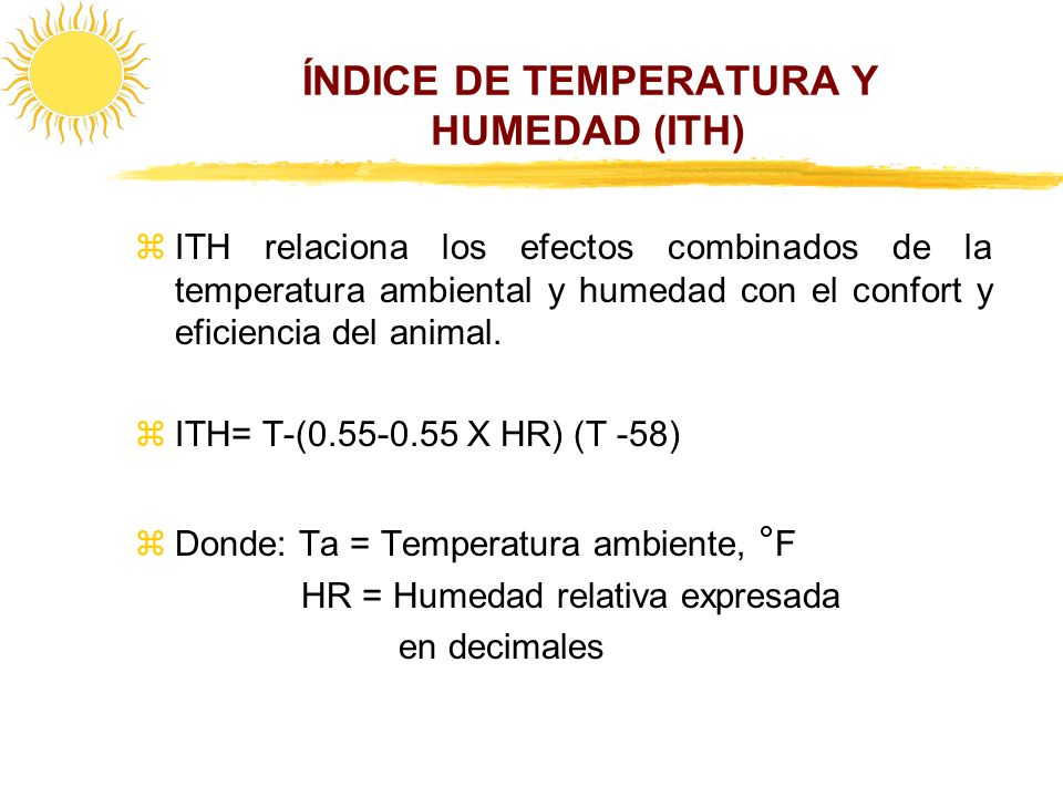 ÍNDICE DE TEMPERATURA Y HUMEDAD (ITH)