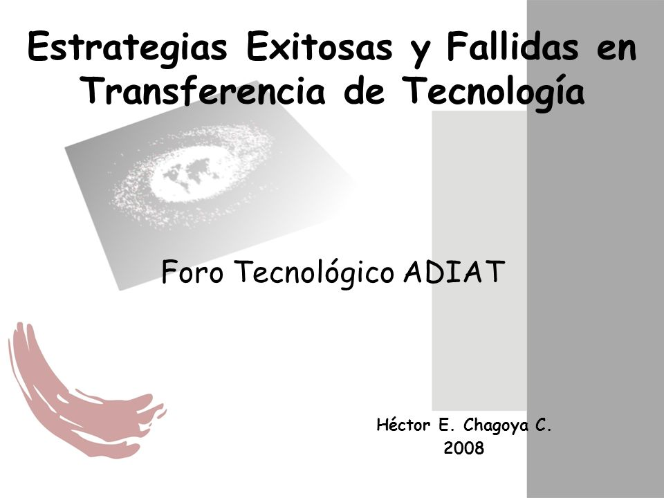 Estrategias Exitosas y Fallidas en Transferencia de Tecnología