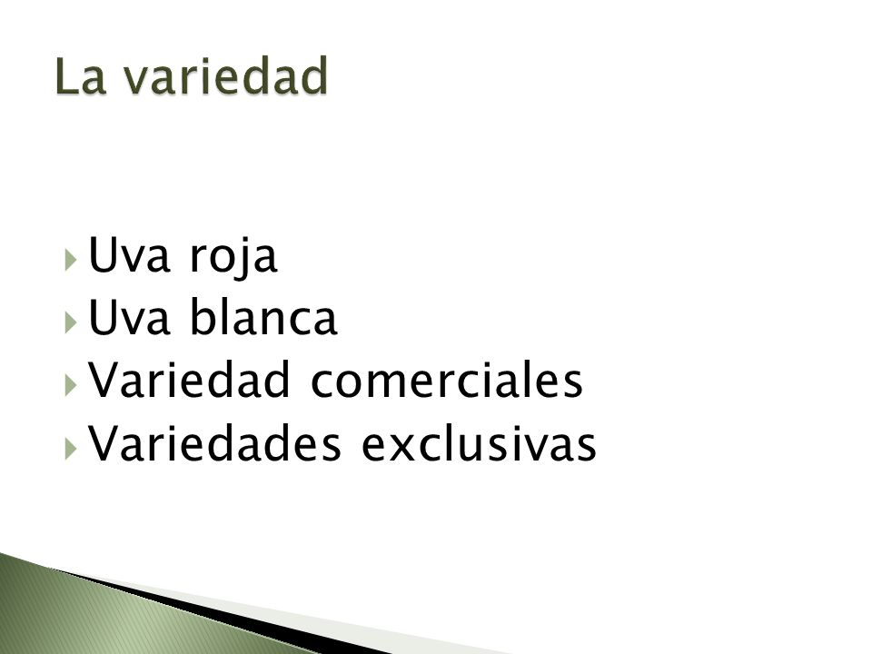 La variedad Uva roja Uva blanca Variedad comerciales