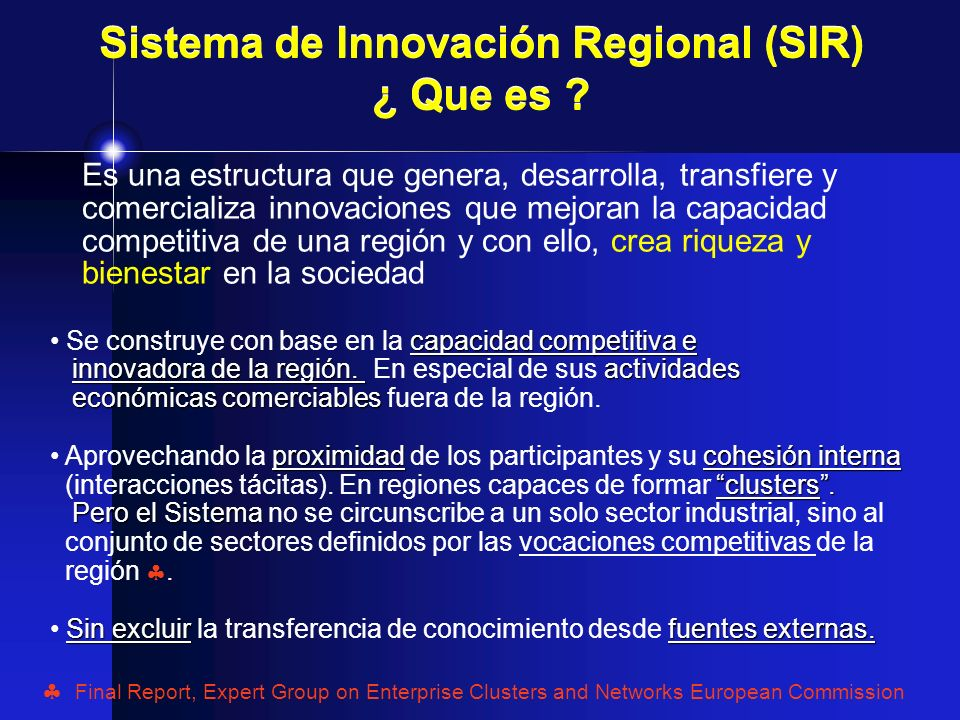 Sistema de Innovación Regional (SIR) ¿ Que es