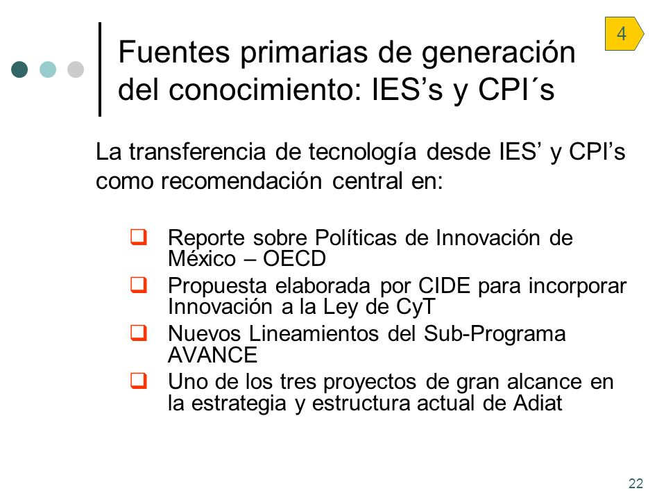 Fuentes primarias de generación del conocimiento: IES's y CPI´s
