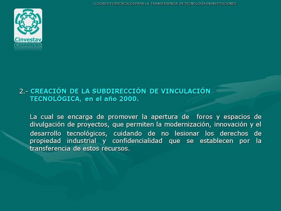 LOGROS Y OBSTÁCULOS PARA LA TRANSFERENCIA DE TECNOLOGÍA EN INSTITUCIONES
