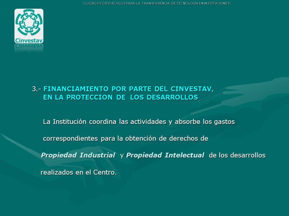 3.- FINANCIAMIENTO POR PARTE DEL CINVESTAV,