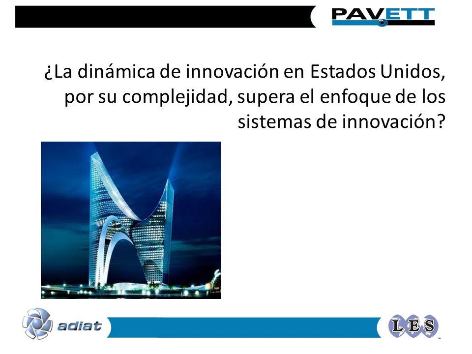 ¿La dinámica de innovación en Estados Unidos, por su complejidad, supera el enfoque de los sistemas de innovación