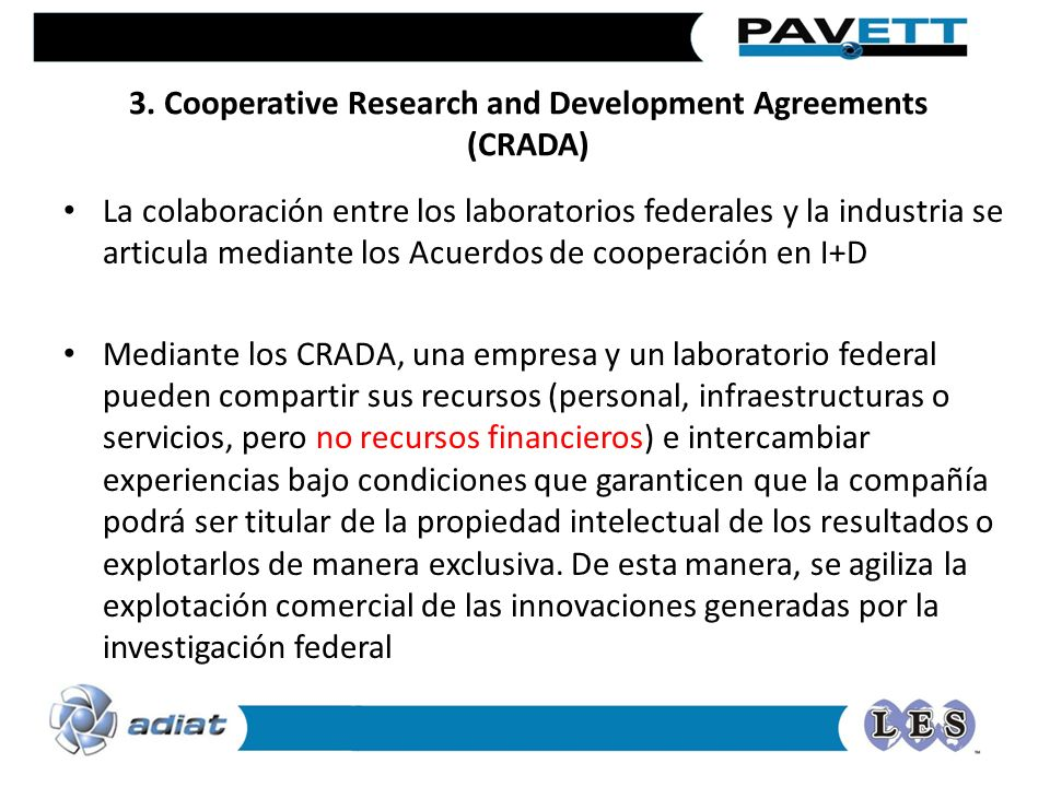 3. Cooperative Research and Development Agreements (CRADA)