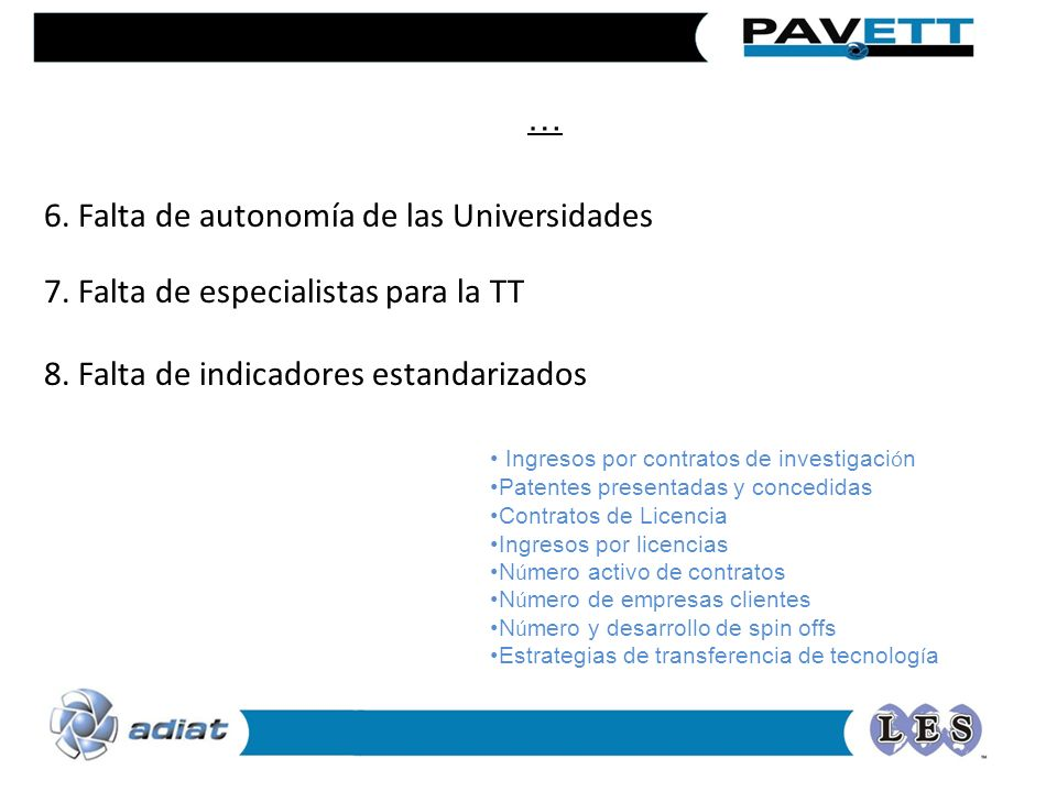 6. Falta de autonomía de las Universidades