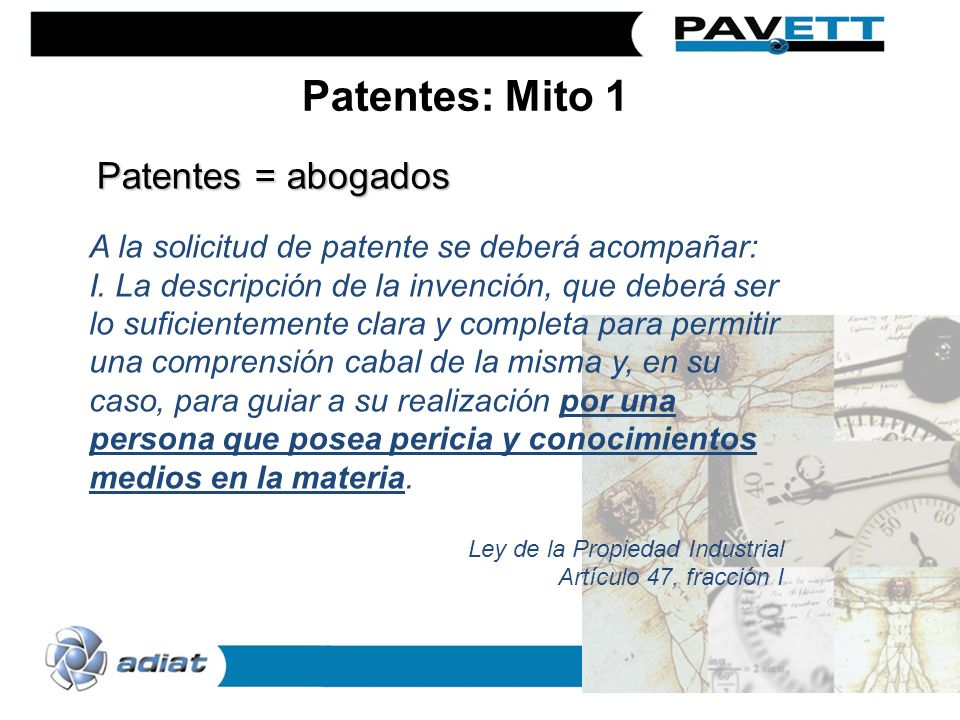 Patentes: Mito 1 Patentes = abogados