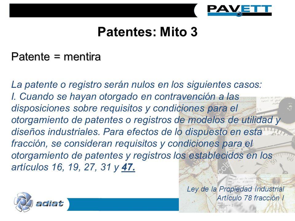 Patentes: Mito 3 Patente = mentira