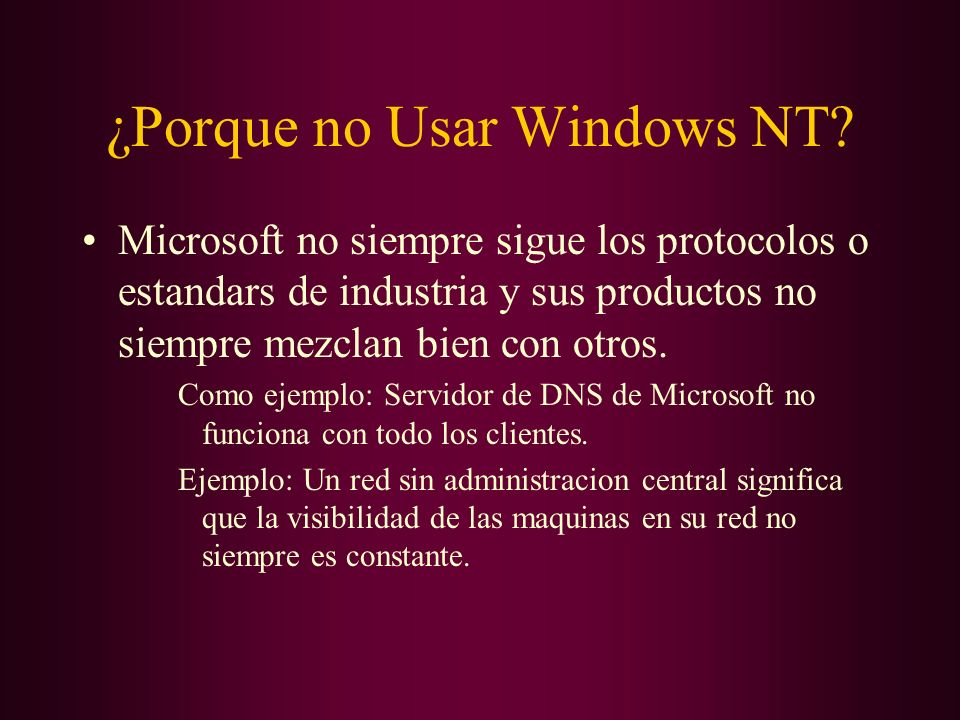 ¿Porque no Usar Windows NT