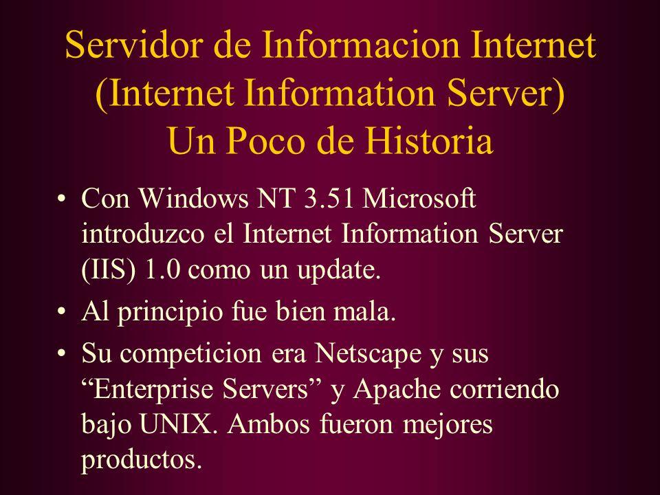 Servidor de Informacion Internet (Internet Information Server) Un Poco de Historia