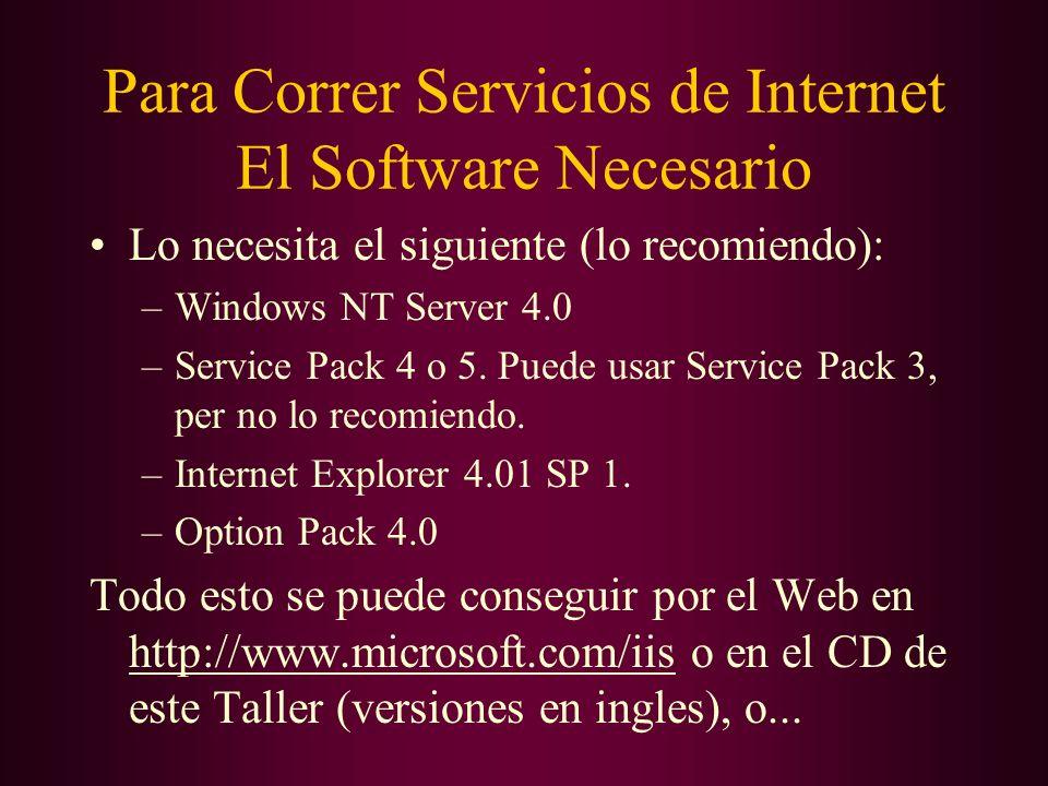 Para Correr Servicios de Internet El Software Necesario